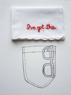 I've Got This Funny Embroidered Inspiration Encouraging Hanky by wrenbirdarts on etsy.com $15