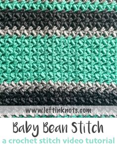 A free left handed video tutorial to show you how to crochet the baby bean stitch.  This stitch can be used to crochet the popular Baby Bean Baby Blanket, a free crochet pattern available on Left in Knots.  #crochet #freecrochetpattern #videotutorial