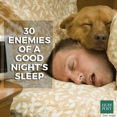 30 factors that could be impacting your night's sleep.