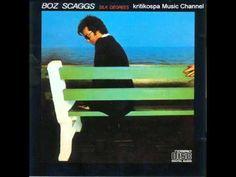 Boz Scaggs - Silk Degrees (1976) Full Album - YouTube