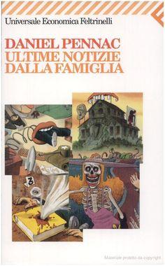 """""""Ultime Notizie Dalla Famiglia""""  (Monsieur Malaussène Au Théâtre/  Des Chrétiens Et Des Maures) -   Daniel Pennac"""