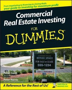 Thinking about becoming a commercial real estate investor? Commercial Real Estate Investing For Dummies covers the entire process, offering practical advice on negotiation and closing win-win deals an