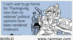 I CAN'T WAIT TO GO HOME FOR THANKSGIVING ..NOW THAT .... - http://www.razmtaz.com/i-cant-wait-to-go-home-for-thanksgiving-now-that/