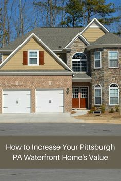5 Ways to boost your waterfront home's value. Enlist the help of an expert. Call us now at 412-980-8599! #increasehomevalue #PittsburghPAWaterfronthomesforsale #ConnieWolff