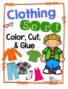 Clothing Sort! Self Help Skills Resource.Color and cut all clothing items. Glue items in each column based on the correct season or temperature they would wear the clothing in. Great for coloring skills, fine motor skills, scissor skills, sequencing a motor task, and self help skills.