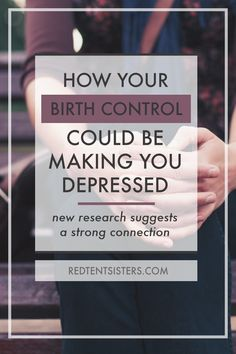 A new research study confirms what we've long suspected - mood disturbances are correlated with the use of hormonal contraception.