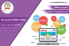 NTS Infotech Offers Offline Projects HTML Typing Process Job. You Can Earn 12500/- in Just 18 Days Just as Part Time Job Only. For More Visit - http://ntsinfotechoffline.blogspot.in