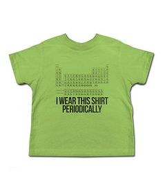 Loving this Grass 'I Wear This Shirt Periodically' Tee - Toddler & Kids on #zulily! #zulilyfinds