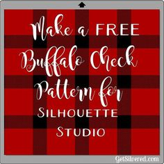 Well Plaid! Make a Buffalo Check Pattern to use with Silhouette Studio