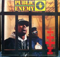 Today in Hip Hop History:Public Enemy released their second. Today in Hip Hop History: Public Enemy released their second album It Takes A Nation Of Millions To Hold Us Back June 28 1988 Rap Albums, Hip Hop Albums, Best Albums, Greatest Albums, Music Albums, Andy Dufresne, Rap Us, Rap Album Covers, Music Covers