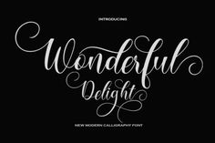 Wonderful Delight is a dazzling script font. It will add a luxury spark to any design project that you wish... Calligraphy Fonts, Script Fonts, New Fonts, Modern Calligraphy, Last Dream, Wedding Script, Premium Fonts, Design Projects, Luxury