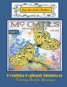 Jazz Age Ladies Fastions Coloring Book for Grownups by Cynthia Gallant-Simpson http://www.amazon.com/dp/1512175641/ref=cm_sw_r_pi_dp_8Y0vvb1HH9Z9K