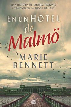 En un hotel de Malmö - Marie Bennett #Histórica