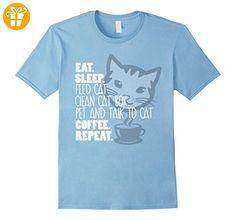 Eat. Sleep. Feed Walk Pet and Talk To Cat, Coffee, Repeat. Herren, Größe S Babyblau (*Partner-Link)