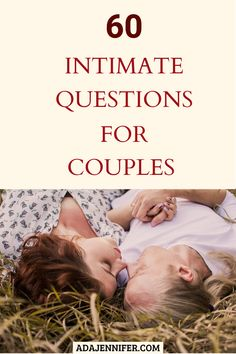 60 Intimate Questions For Couples - Pillow talk