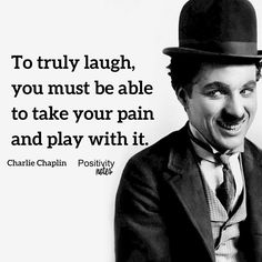 Wisdom from Charlie Chaplin #CharlieChaplin