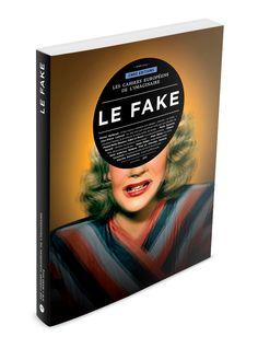 Les cahiers européens de l'imaginaire n°6 : Le Fake - Mars 2014 - CNRS Editions