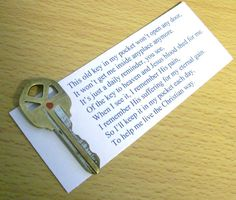 Christian Keepsake Key Graduation Gift --When I created this little poem to go with my old key, I had no idea so many others would pin such a simple little item. Over a hundred pins shows that this message is out there. Sunday School Activities, Church Activities, Sunday School Lessons, Sunday School Crafts, Bible Lessons, Object Lessons, Christian Crafts, Church Crafts, Vacation Bible School