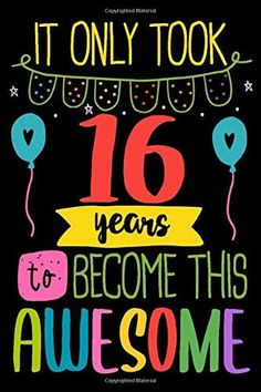 16th Birthday Gifts For Girls, Happy 11th Birthday, Happy Birthday Wishes, Birthday Messages, Birthday Cards, Birthday Images, Birthday Greetings, Birthday Ideas, Sweet Sixteen Quotes