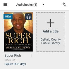 #bookvibes and other book-ish: #SUPERRICH: A GUIDE TO HAVING IT ALL by #RussellSimmons with Chris Morrow on #audiobook via #OverDrive from #dekalbcountypubliclibrary #eBooks | #turnupabook #theresanappforthat #scribesandvibes #bookish #recommendedreads | #dcpldigital