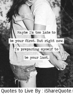 i want to be your last.