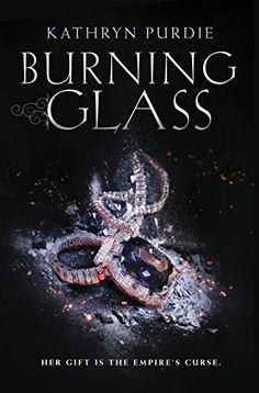 Burning Glass by Kathryn Purdie http://www.amazon.com/dp/0062412361/ref=cm_sw_r_pi_dp_L2KOwb0CC7YE7