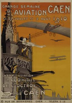 Grande semaine d'aviation de Caen - 1910 - illustration de M. Dessoures -