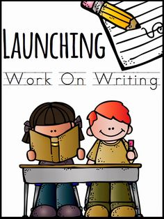 When To Launch The Next Daily 5 {with a focus on work on writing} - A day in first grade
