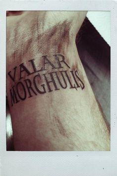 Valar morghulis, Valar dohaeris
