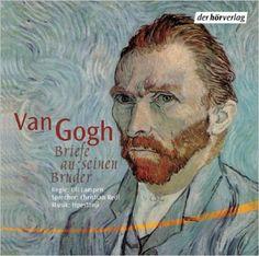Briefe an seinen Bruder Theo: Inszenierte Lesung: Amazon.de: Vincent van Gogh, Christian Redl: Bücher