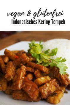 Tempeh auf indonesische Art. Leicht scharf & süßlich ist Kering Tempeh ein außergewöhnliches Gericht. #tempeh #vegan #glutenfrei #keringtempeh #rezept