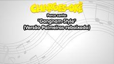 Porco canta - Gangnam