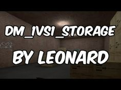 Counter-Strike: Global Offensive | dm_1vs1_storage | By Leonard