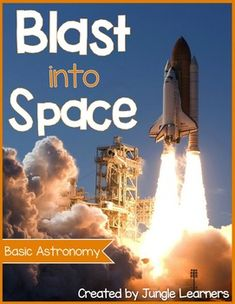 Blast into Space (Basic Astronomy) Full of things to teach students about planets, constellations & astronauts!