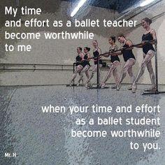 My time and effort as a ballet teacher