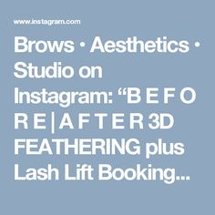"""Brows • Aesthetics • Studio on Instagram: """"B E F O R E 