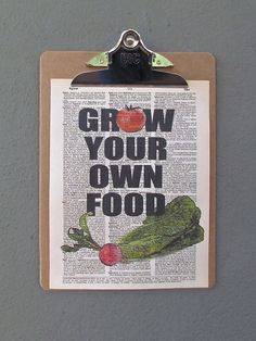 grow your own food - artwork on a clipboard  www.redinfred.com