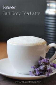 Lavender Earl Grey Tea Latte - Natural Fit Foodie