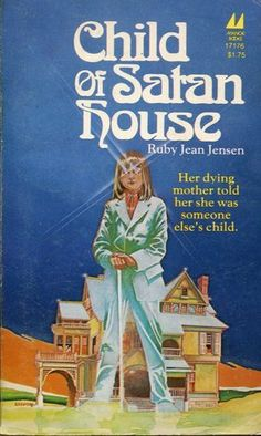 Child Of Satan House