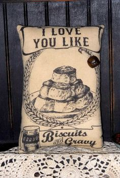 Biscuits and Gravy Primitive Pillow Tuck