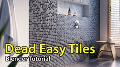 Dead Easy Tiles - Blender Tutorial