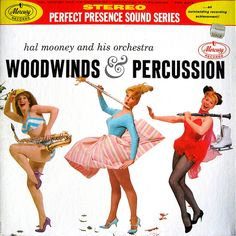 Woodwinds & Percussion Mooney, Hal and his Orchestra Mercury PPS 6013 Lp Cover, Vinyl Cover, Cover Art, Easy Listening, 1980s Pop Culture, Worst Album Covers, Mercury Records, Bad Album, Pochette Album