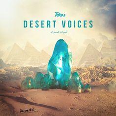 Tobu - Desert Voices by Tobu