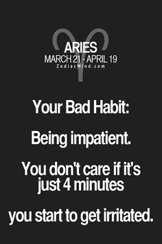 #Aries bad habit