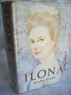 Ilona By Hans Habe 1961 HB