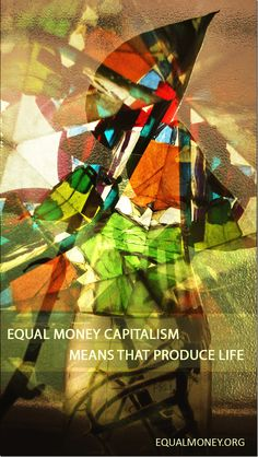 284. Capital Goods and Equal Money Capitalism http://marleypeterbenjamindawkins.blogspot.co.uk/2013/01/day-91-fear-of-dark-city-part-1.html