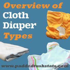 So you have entered the world of cloth diapering. Welcome! There are many styles out there and there is no right or wrong here, everyone has their favorite and all are well supported in the cloth diapering community. Here are the basic types of diapers (in order of simplest to the most complex).