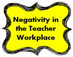 Is negativity getting to you at your school? Read this article (and the comments section) for tips on how to make it better!