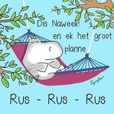 Goeie More, Afrikaans Quotes, Deep Thoughts, Good Morning, Me Quotes, Snoopy, Day, Creative, Advice