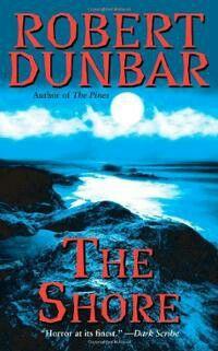"""""""The Shore""""  ***  Robert Dunbar  (2009)"""